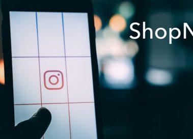 インスタグラムからECサイトで直接購入可能に!ショッピング機能「ShopNow」が日本解禁。